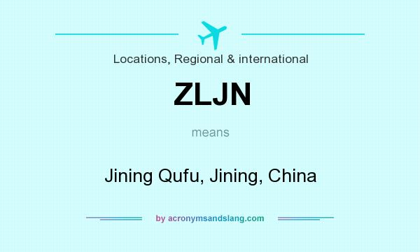 What does ZLJN mean? It stands for Jining Qufu, Jining, China