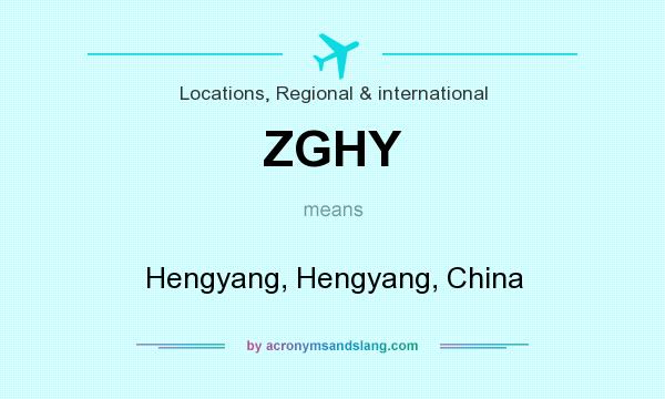 What does ZGHY mean? It stands for Hengyang, Hengyang, China