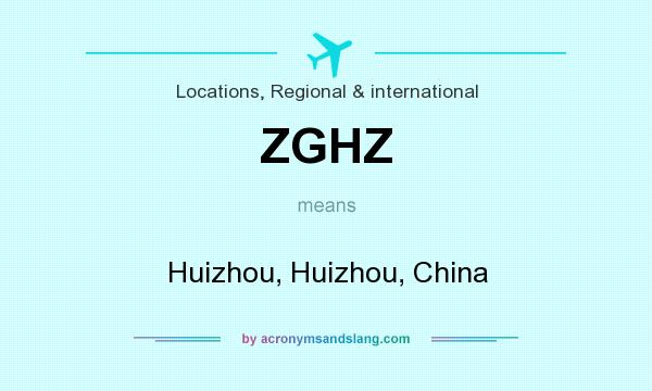 What does ZGHZ mean? It stands for Huizhou, Huizhou, China