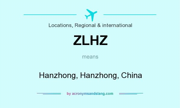 What does ZLHZ mean? It stands for Hanzhong, Hanzhong, China