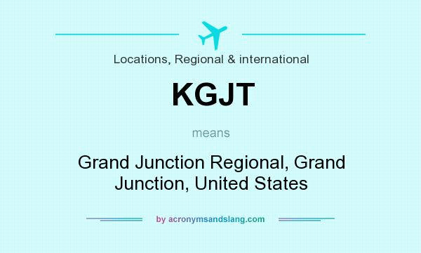 What does KGJT mean? It stands for Grand Junction Regional, Grand Junction, United States