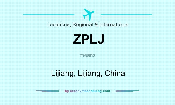 What does ZPLJ mean? It stands for Lijiang, Lijiang, China