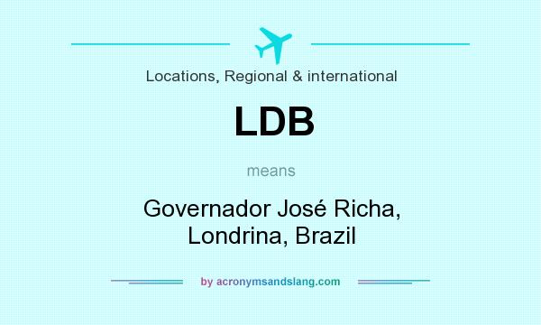 What does LDB mean? It stands for Governador José Richa, Londrina, Brazil