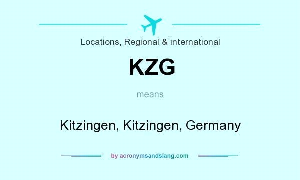 What does KZG mean? It stands for Kitzingen, Kitzingen, Germany