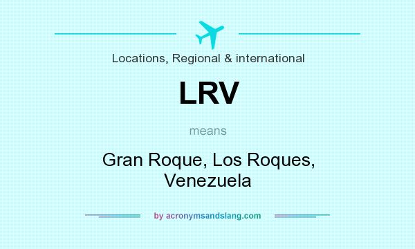 What does LRV mean? It stands for Gran Roque, Los Roques, Venezuela