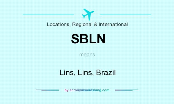 What does SBLN mean? It stands for Lins, Lins, Brazil
