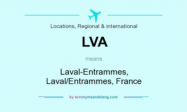 What does LVA mean? It stands for Laval-Entrammes, Laval/Entrammes, France