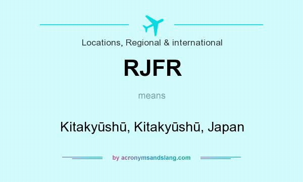 What does RJFR mean? It stands for Kitakyūshū, Kitakyūshū, Japan