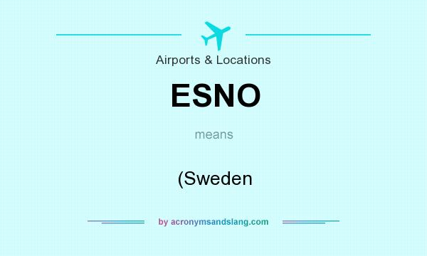 What does ESNO mean? It stands for (Sweden