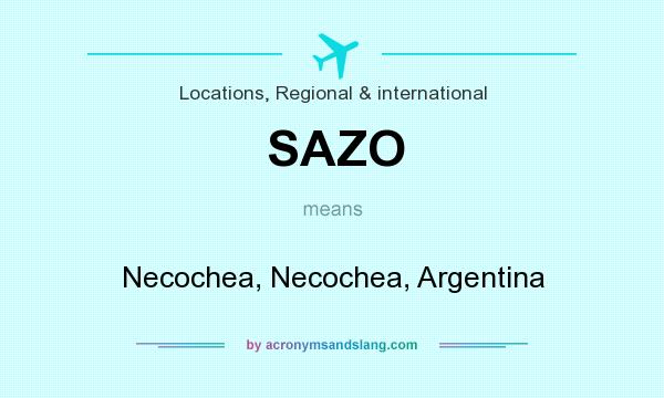 What does SAZO mean? It stands for Necochea, Necochea, Argentina
