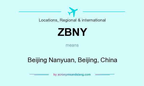 What does ZBNY mean? It stands for Beijing Nanyuan, Beijing, China
