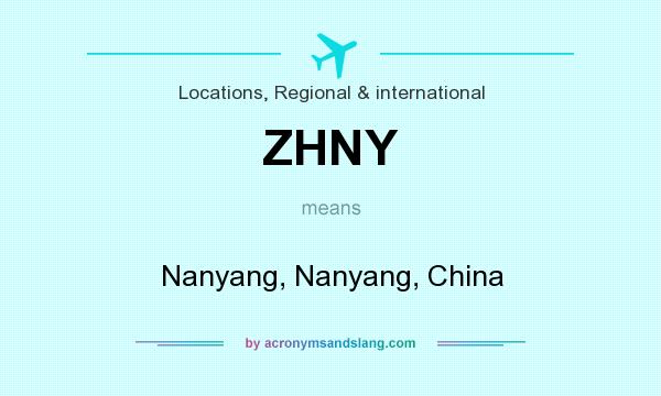 What does ZHNY mean? It stands for Nanyang, Nanyang, China