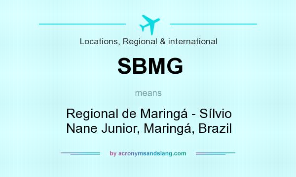 What does SBMG mean? It stands for Regional de Maringá - Sílvio Nane Junior, Maringá, Brazil