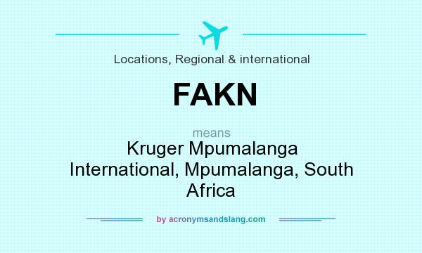 What does FAKN mean? It stands for Kruger Mpumalanga International, Mpumalanga, South Africa