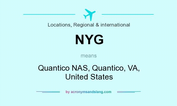 What does NYG mean? It stands for Quantico NAS, Quantico, VA, United States