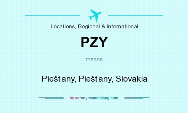 What does PZY mean? It stands for Piešťany, Piešťany, Slovakia