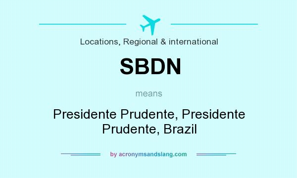 What does SBDN mean? It stands for Presidente Prudente, Presidente Prudente, Brazil