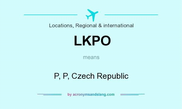 What does LKPO mean? It stands for P, P, Czech Republic