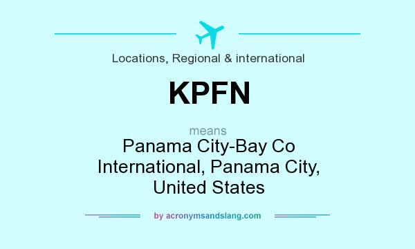 What does KPFN mean? It stands for Panama City-Bay Co International, Panama City, United States