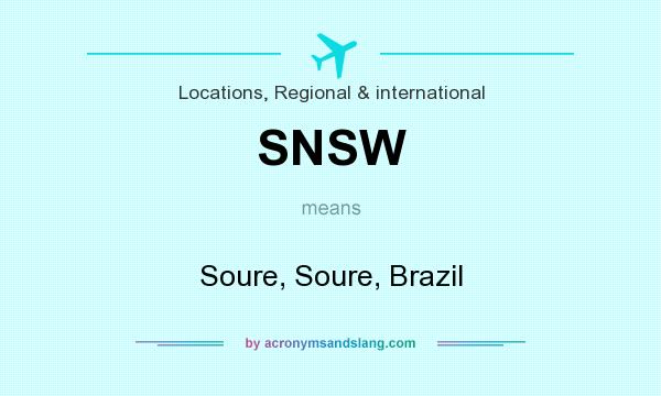 What does SNSW mean? It stands for Soure, Soure, Brazil