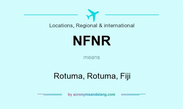 What does NFNR mean? It stands for Rotuma, Rotuma, Fiji