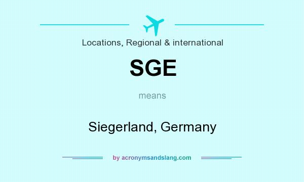 What does SGE mean? It stands for Siegerland, Germany
