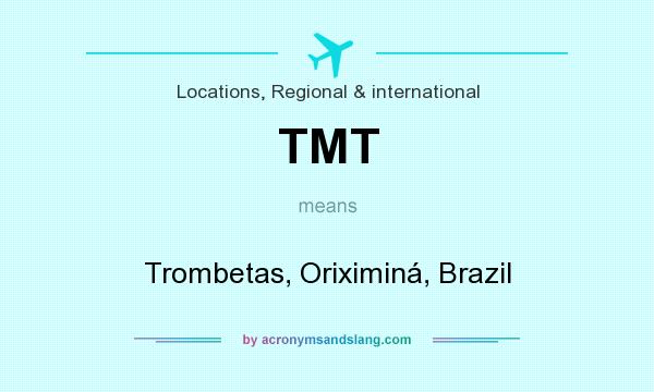 What does TMT mean? It stands for Trombetas, Oriximiná, Brazil