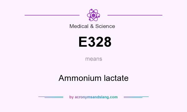 What does E328 mean? It stands for Ammonium lactate