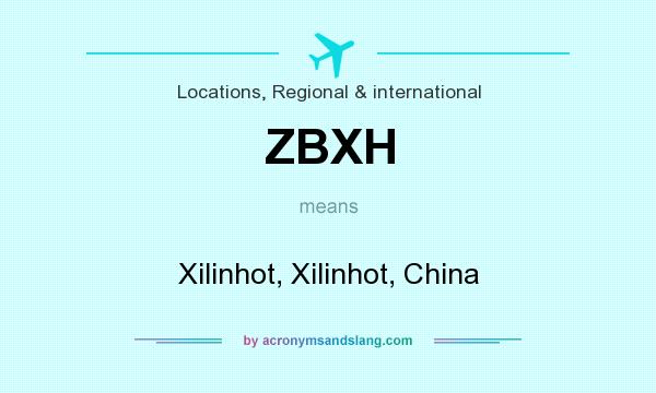What does ZBXH mean? It stands for Xilinhot, Xilinhot, China