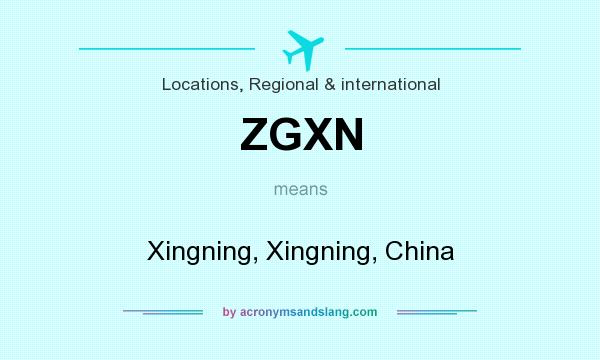 What does ZGXN mean? It stands for Xingning, Xingning, China