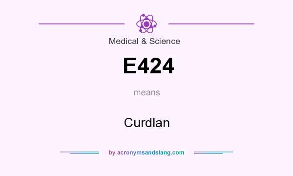 What does E424 mean? It stands for Curdlan
