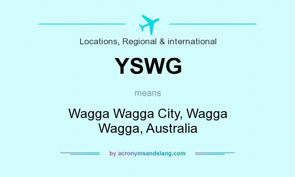 What does YSWG mean? It stands for Wagga Wagga City, Wagga Wagga, Australia