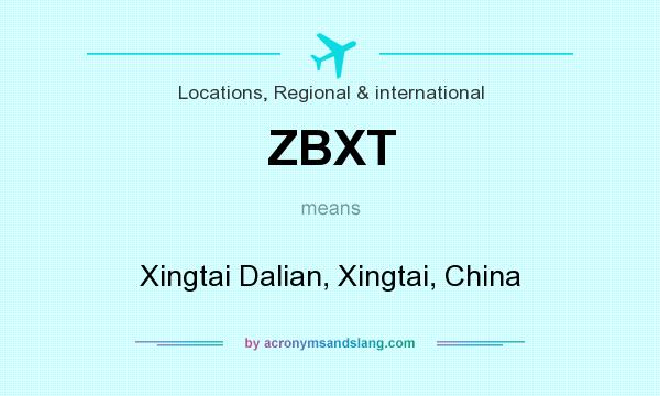 What does ZBXT mean? It stands for Xingtai Dalian, Xingtai, China