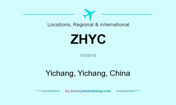 What does ZHYC mean? It stands for Yichang, Yichang, China