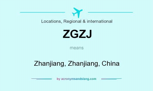 What does ZGZJ mean? It stands for Zhanjiang, Zhanjiang, China