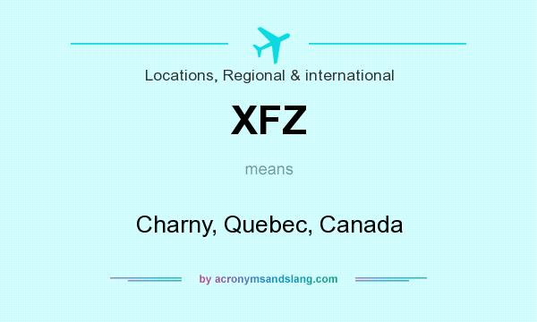 What does XFZ mean? It stands for Charny, Quebec, Canada