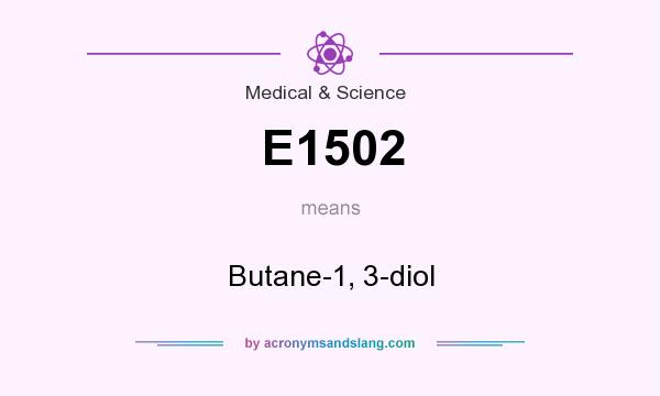 What does E1502 mean? It stands for Butane-1, 3-diol