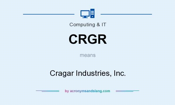 What does CRGR mean? It stands for Cragar Industries, Inc.