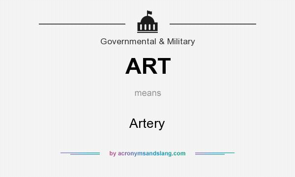 What does ART mean? It stands for Artery