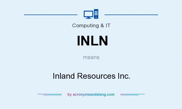 What does INLN mean? It stands for Inland Resources Inc.