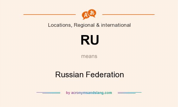 What does RU mean? It stands for Russian Federation