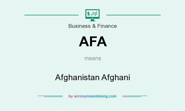 What does AFA mean? It stands for Afghanistan Afghani