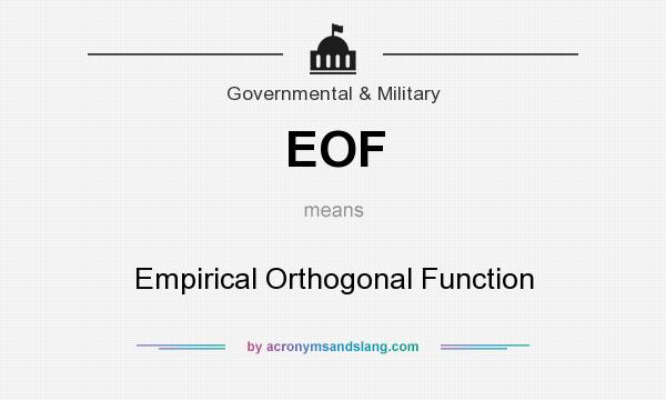 What does EOF mean? It stands for Empirical Orthogonal Function