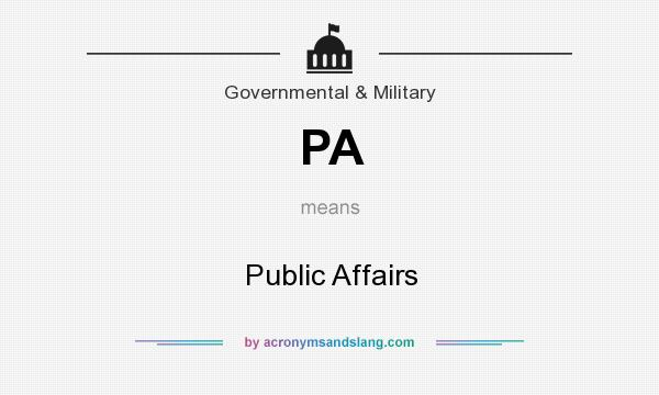 What does PA mean? It stands for Public Affairs