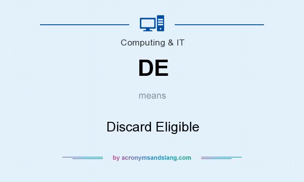 What does DE mean? It stands for Discard Eligible