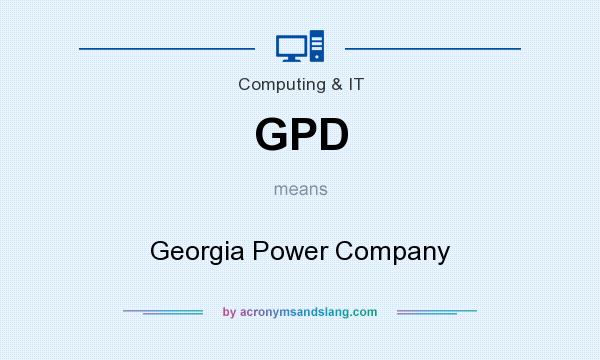 What does GPD mean? It stands for Georgia Power Company
