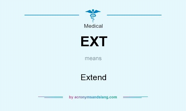 What does EXT mean? It stands for Extend