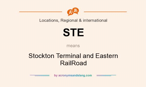 What does STE mean? It stands for Stockton Terminal and Eastern RailRoad
