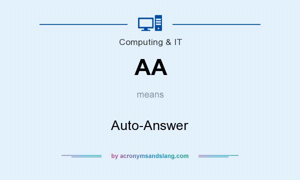 What does AA mean? It stands for Auto-Answer