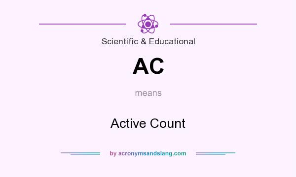 What does AC mean? It stands for Active Count